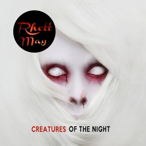 Creatures of the Night.Album-Cover-Artwork..Rhett May